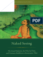 Christopher Hatchell-Naked Seeing_ The Great Perfection, the Wheel of Time, and Visionary Buddhism in Renaissance Tibet-Oxford University Press (2014).pdf