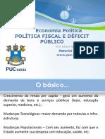 Economia Política - 2018.1 - 11 - Politica Fiscal e Deficit Publico