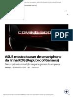 ASUS Mostra Teaser de Smartphone Da Linha ROG (Republic of Gamers) _ Mundo Conectado
