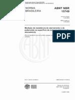 NBR 15749 - Medição de Resistência de Aterramento e de Potenciais Na Superfície Do Solo Em Sistemas de Aterramento