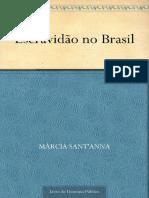Escravidão No Brasil - Sant'Anna