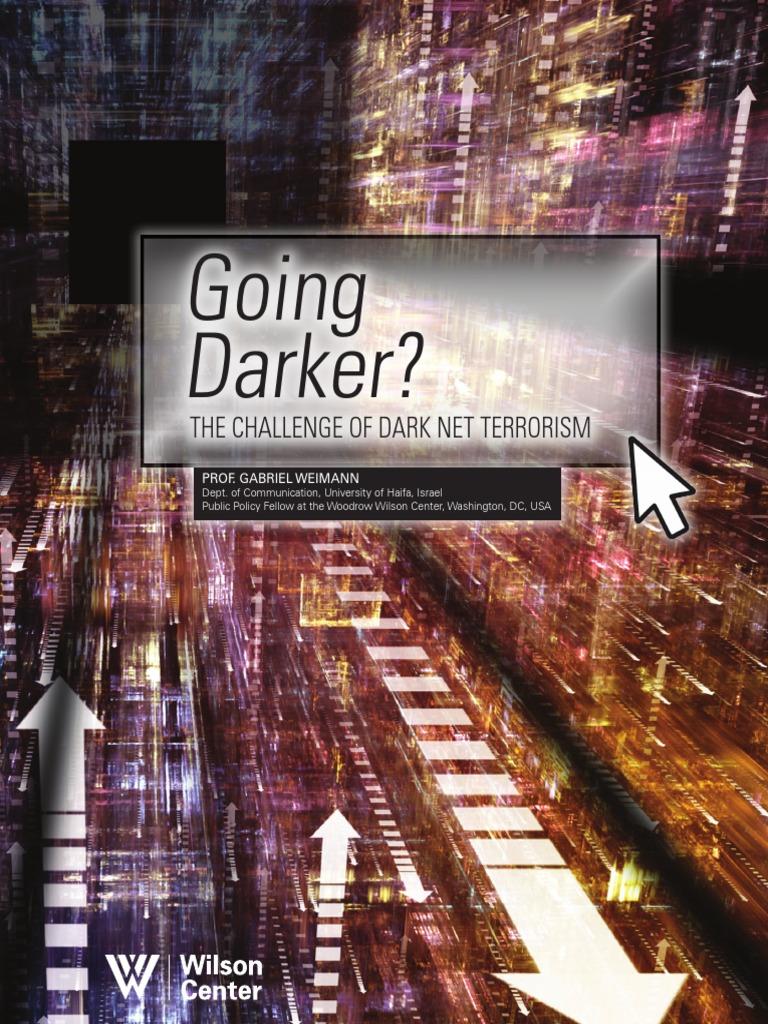 Going Darker: Challenge of Dark Net Terrorism   Tor