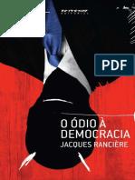 RANCIÈRE, Jacques - O Ódio à Democracia