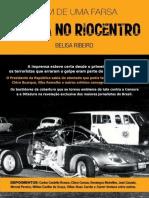 Bomba No RioCentro - O Fim de Uma Farsa - Belisa Ribeiro