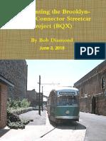 Re- Inventing the BQX Streetcar; June 3, 2018 [Revised June 4, 2018]