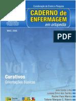 CADERNO DE ENFERMAGEM EM ORTOPEDIA - CURATIVOS E ORIENTAÇÕES BÁSICAS
