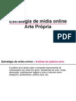 Estratégia de mídia online Arte Própria