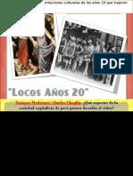 Los Locos Años 20