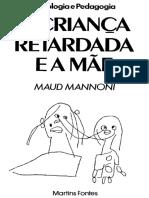 A Criança Retardada e a Mãe - Maud Mannoni