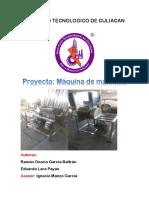 Proyecto Maquina de Machaca (Reporte)
