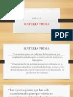 Unidad 3 Materia Prima