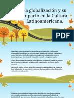 La Globalización y Su Impacto en La Cultura