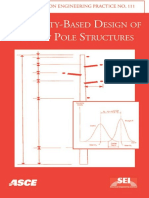 Reliability Based Design of Utility Pole Structures Prepared by Reliability Based Design Committee of the Structural Engineering Institute