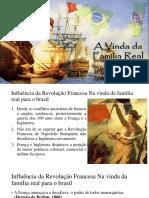 SLIDE 1808 A CHEGADA DA FAMÍLIA REAL NO BRASIL COLÔNIA.pptx
