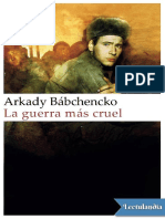 La Guerra Mas Cruel - Arkadi Babchenko