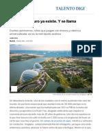 Smart Cities_ El País Del Futuro Ya Existe. Y Se Llama Singapur _ Talento Digital _ EL PAÍS