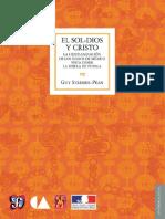 Sol-Dios y Cristo. La Cristianización de Los Indios de México - Guy Stresser-Pean