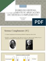 Inibidores Do Sistema Complemento e Aplicações Do Sistema