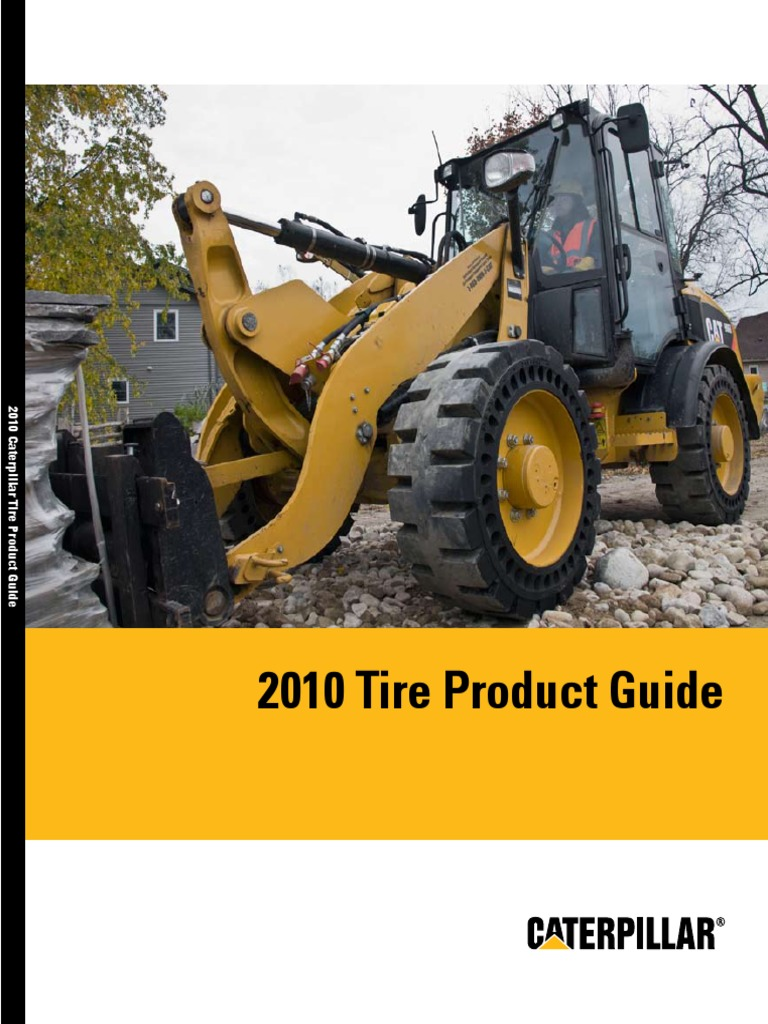 Tires Product Guide 2010 PECP9064 08 Loader Equipment