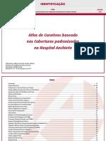 Atlas de Curativos Baseado Nas Coberturas Padronizadas No Hospital Anchieta
