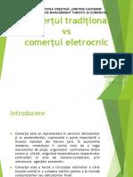 Comertul Traditional vs Comertul Electronic