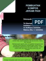 Ppt Pembuatan Kompos Dari Jerami Padi