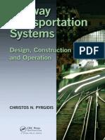 [Pyrgidis,_Christos_N] - Railway Transportation Systems - Design Construction and Operation