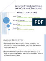 Community-based Learning as Justice-Oriented Education. Jan 2015