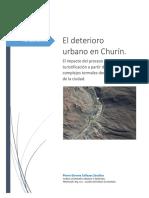 Churin y El Deterioro Urbano