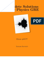 Complete Solutions to the Physics GRE