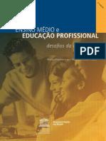 Ensino médio e educação profissional_ desafios da integração; 2010 - 192356por.pdf