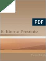 El Eterno Presente (Spanish Edi - Francis Lucille ( Lido)