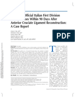 2005 Return to Official Italian First Division Soccer Games Within 90 Days After Anterior Cruciate Ligament Reconstruction; A Case Report