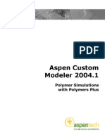 ACM Polymer Simulations With Polymers Plus