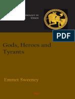 [Emmet_Sweeney]_Gods,_Heroes_and_Tyrants_Greek_Ch(BookFi.org).pdf