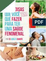 Dr. Adolfo Duarte - As 6 Coisas Que Você Tem Que Fazer Para Ter Uma Saúde Fenomenal (2014)