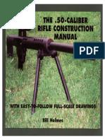 50_Caliber_Rifle_Construction_Manual_Bill_Holmes_Paladin_Press.pdf