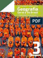 Geografia Geral e do Brasil João Carlos Moreira • Eustáquio de Sene Espaço geográfico e globalização Geografia - Ensino Médio 3 Manual do Professor