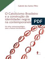O Catolicismo Brasileiro e a construção de identidades negras na contemporaneidade