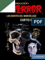 Los Dientes Del Murcielago - Curtis Garland