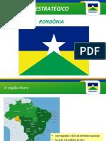 RONDÔNIA Estado Estratégico