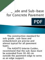 Sub Grade and Sub Base for Concrete Pavement