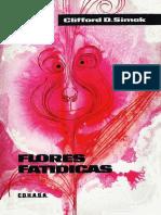 Flores Fatidicas - Clifford D. Simak