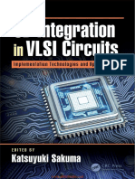 3D Integration in VLSI Circuits Implementation Technologies and Applications