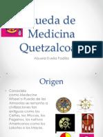 Taller Rueda de Medicina Quetzalcoatl