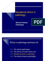 Pathology Situational Ethics