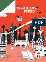 Cómo era Bahía Blanca en el futuro