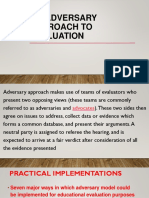 An Adversary Approach to Evaluation