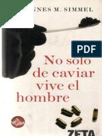 No Solo de Caviar Vive El Hombr - Johannes M. Simmel