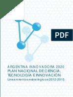argentina-innovadora-2020-plan-nacional-de-ciencia-tecnologia-e-innovacion.pdf